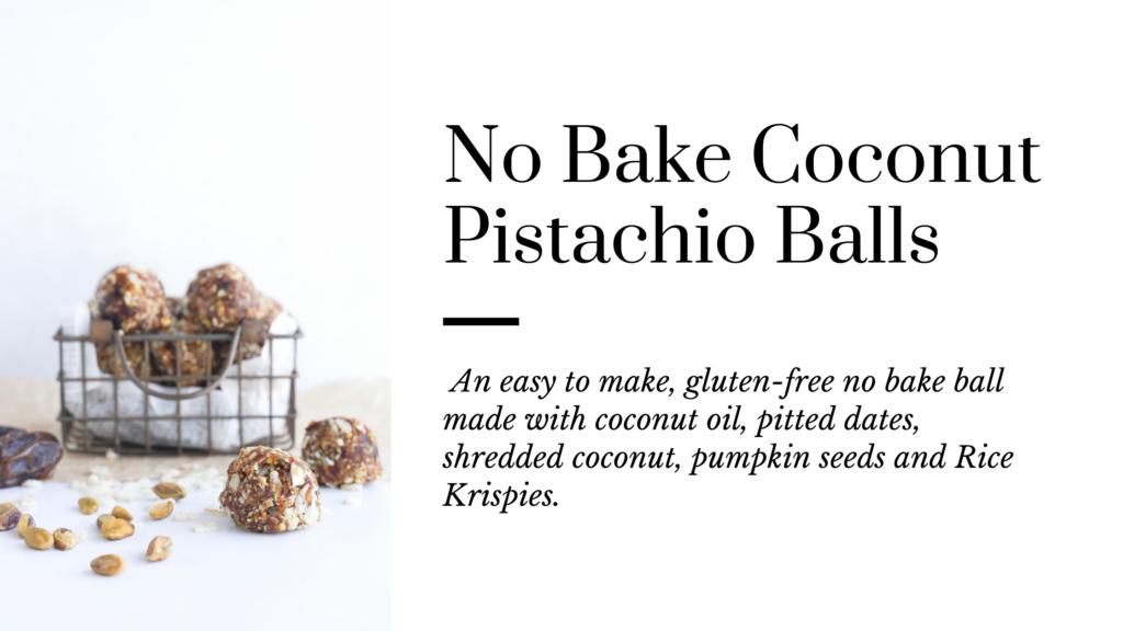 An easy to make gluten-free no bake coconut pistachio ball.