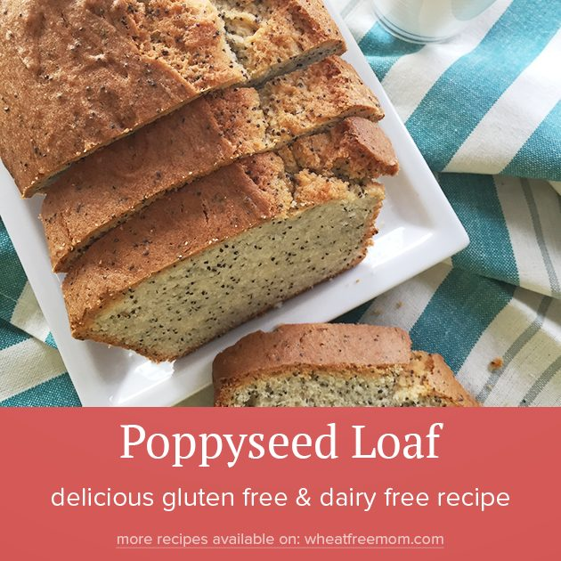 gluten free poppyseed loaf recipe