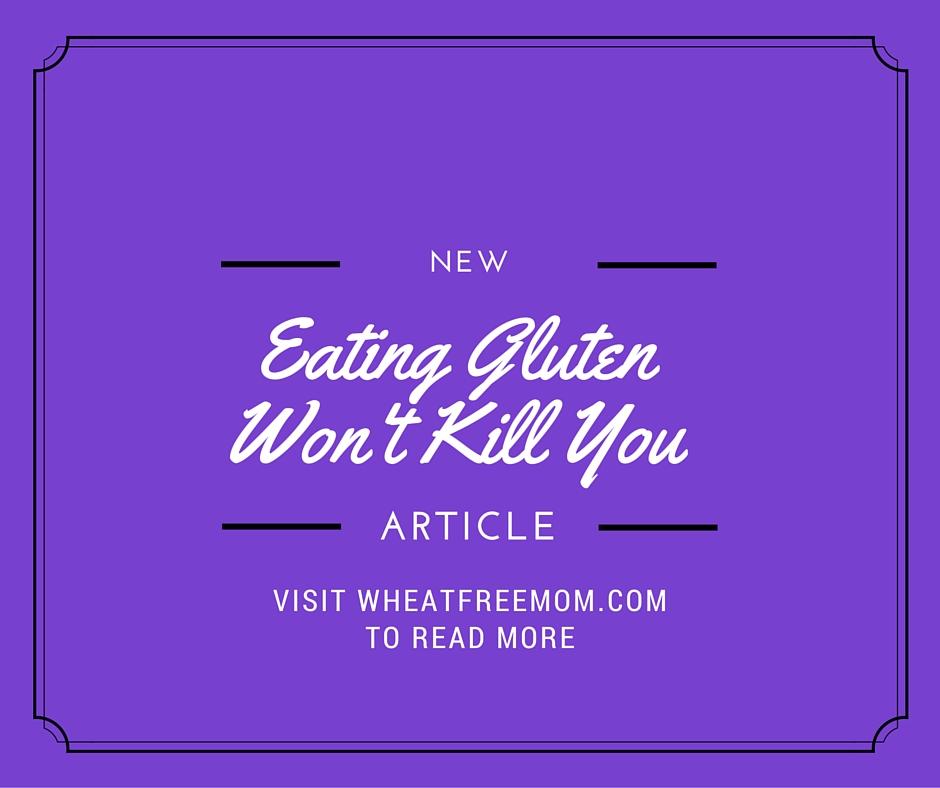 eating gluten won't kill you