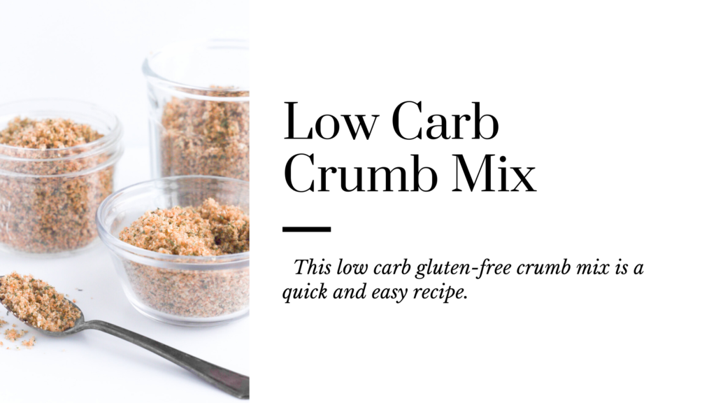 This low-carb gluten-free crumb mix is a quick and easy recipe.