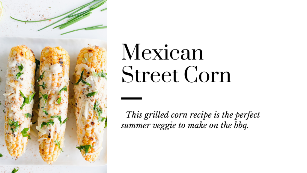 Mexican street corn or Elotes is a traditional street food that is quick to make and super addictive.