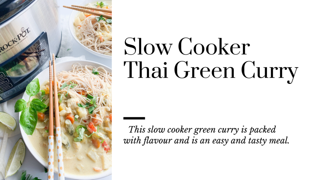 This thai green curry is the perfect slow cooker dish.