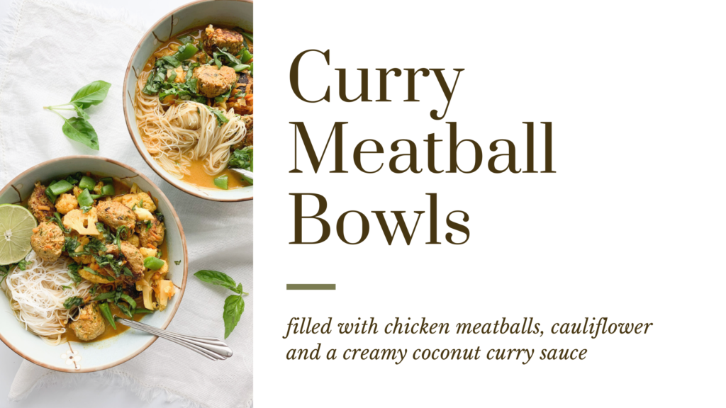 These curry meatball bowls are the perfect comfort food on busy weeknights.