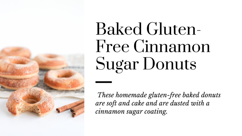 These homemade gluten-free baked donuts are soft and cake and are dusted with a cinnamon sugar coating.